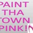 Advertise on PaintThaTownPink.com